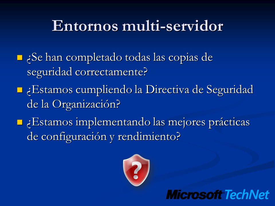 Entornos multi-servidor ¿Se han completado todas las copias de seguridad correctamente? ¿Se han completado todas las copias de seguridad correctamente