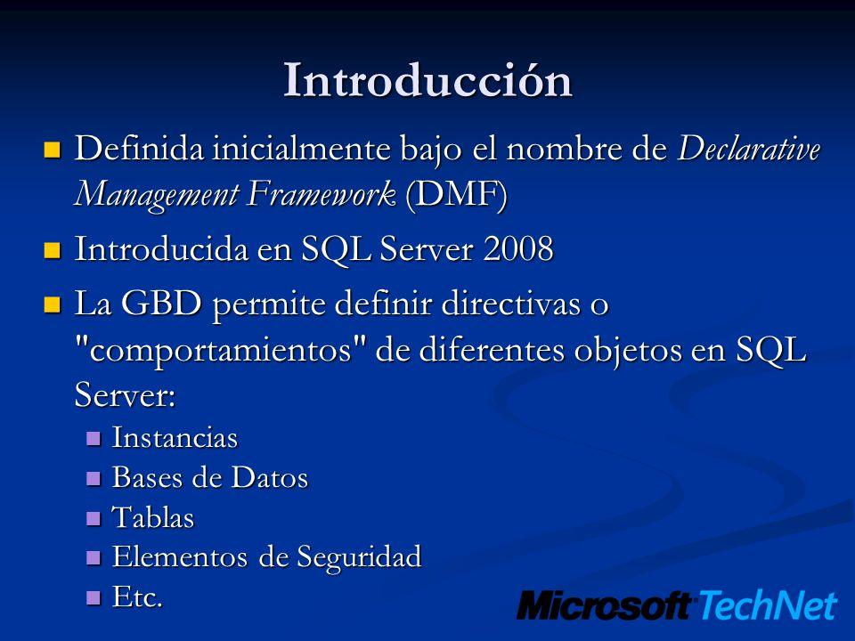Introducción Definida inicialmente bajo el nombre de Declarative Management Framework (DMF) Definida inicialmente bajo el nombre de Declarative Manage