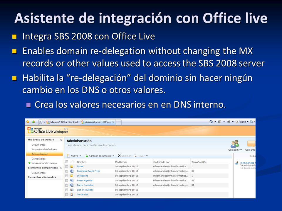 Asistente de integración con Office live Integra SBS 2008 con Office Live Integra SBS 2008 con Office Live Enables domain re-delegation without changi