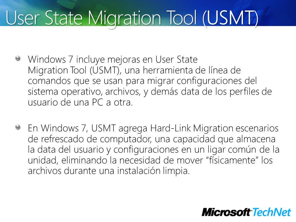 Windows 7 incluye mejoras en User State Migration Tool (USMT), una herramienta de línea de comandos que se usan para migrar configuraciones del sistem