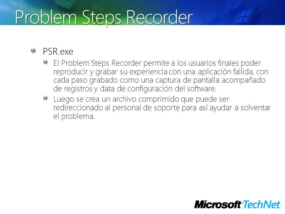 Problem Steps Recorder PSR.exe El Problem Steps Recorder permite a los usuarios finales poder reproducir y grabar su experiencia con una aplicación fa