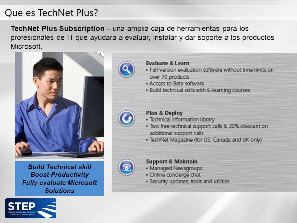 TechNet Plus Subscription – una amplia caja de herramientas para los profesionales de IT que ayudara a evaluar, instalar y dar soporte a los productos