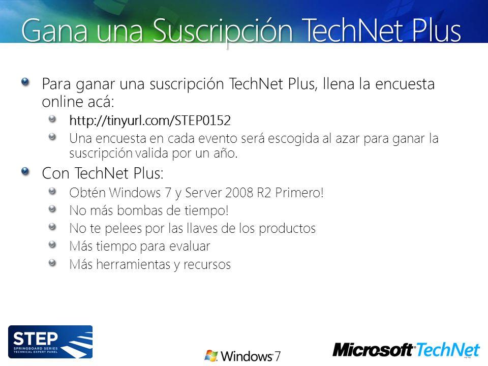 Gana una Suscripción TechNet Plus 44 Para ganar una suscripción TechNet Plus, llena la encuesta online acá: http://tinyurl.com/STEP0152 Una encuesta e