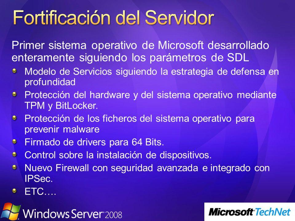 Primer sistema operativo de Microsoft desarrollado enteramente siguiendo los parámetros de SDL Modelo de Servicios siguiendo la estrategia de defensa en profundidad Protección del hardware y del sistema operativo mediante TPM y BitLocker.