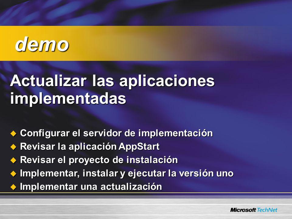 Actualizar las aplicaciones implementadas Actualizar las aplicaciones implementadas Configurar el servidor de implementación Configurar el servidor de