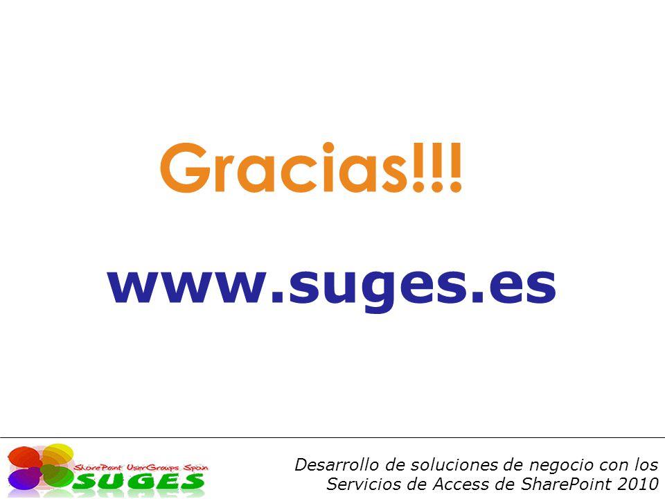 Desarrollo de soluciones de negocio con los Servicios de Access de SharePoint 2010 Gracias!!.