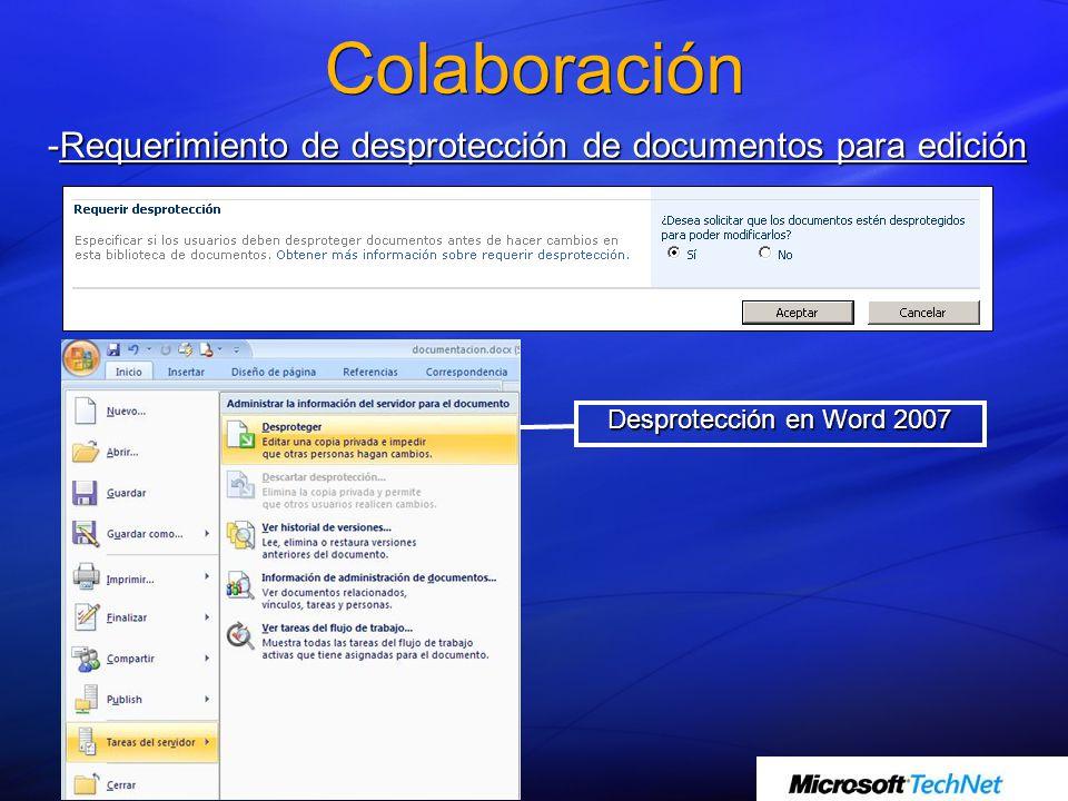 Colaboración -Requerimiento de desprotección de documentos para edición Desprotección en Word 2007
