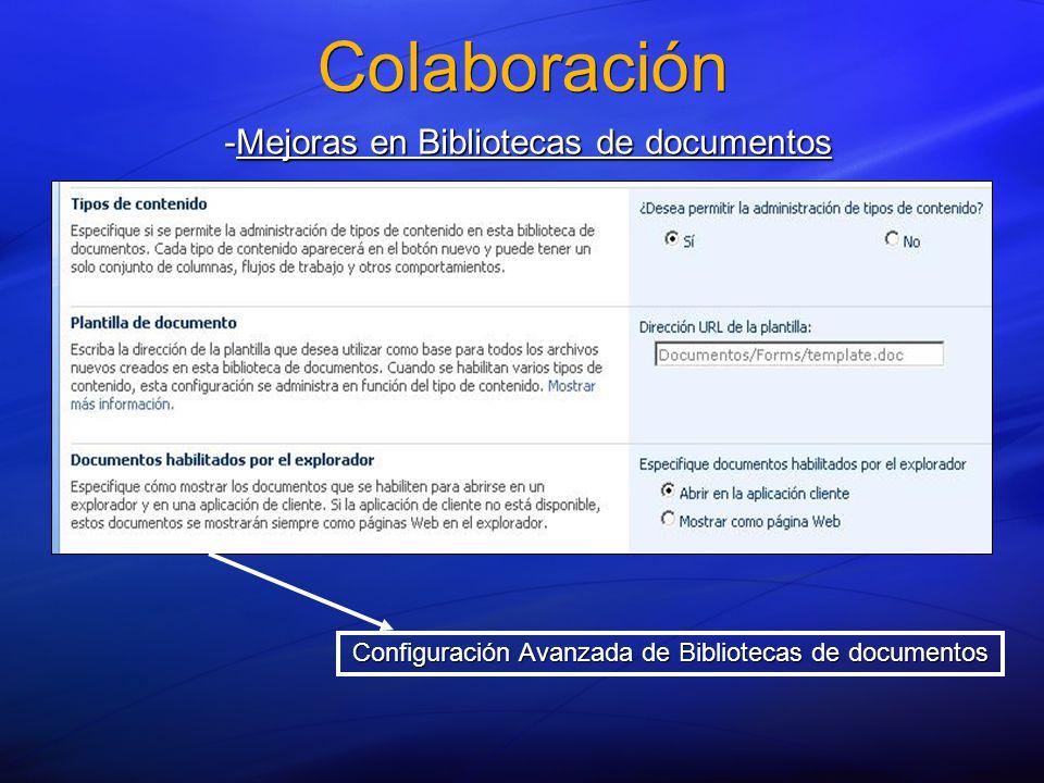 Colaboración -Mejoras en Bibliotecas de documentos Configuración Avanzada de Bibliotecas de documentos