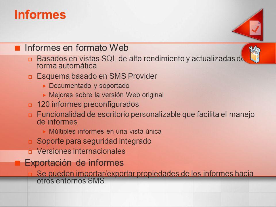 Informes Informes en formato Web Basados en vistas SQL de alto rendimiento y actualizadas de forma automática Esquema basado en SMS Provider Documenta