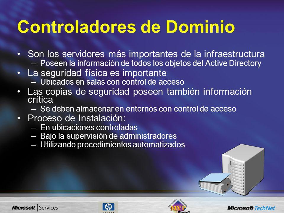 Controladores de Dominio Son los servidores más importantes de la infraestructura –Poseen la información de todos los objetos del Active Directory La