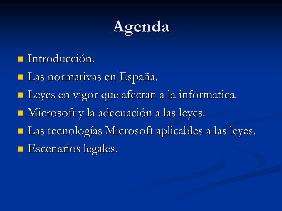 Agenda Introducción. Introducción. Las normativas en España.