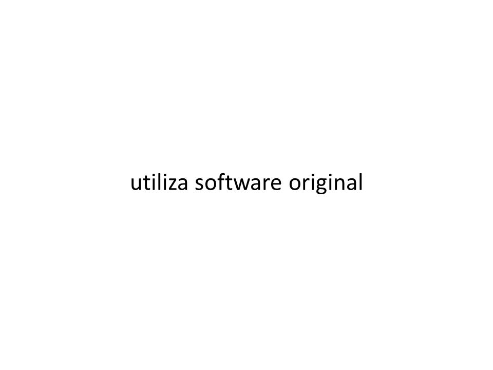 utiliza software original