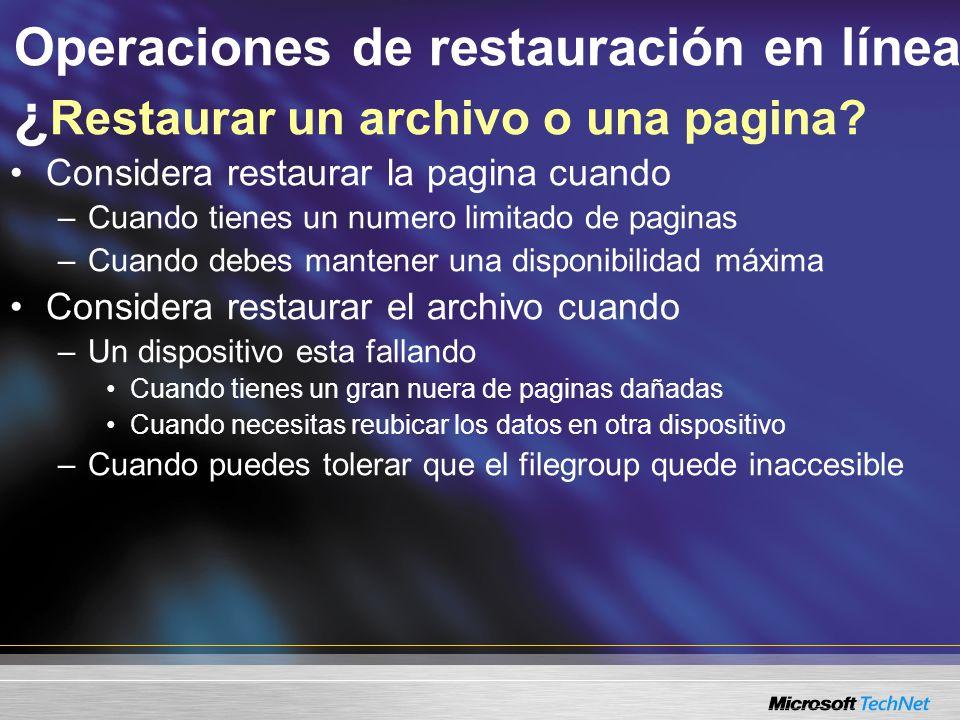 Operaciones de restauración en línea ¿ Restaurar un archivo o una pagina.