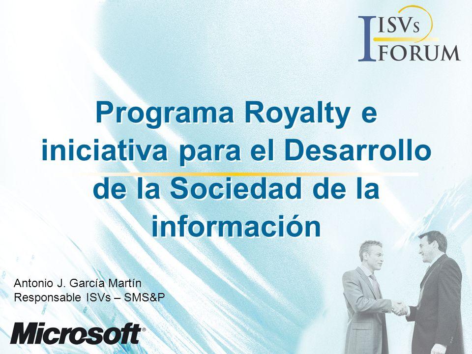 Programa Royalty e iniciativa para el Desarrollo de la Sociedad de la información Antonio J.