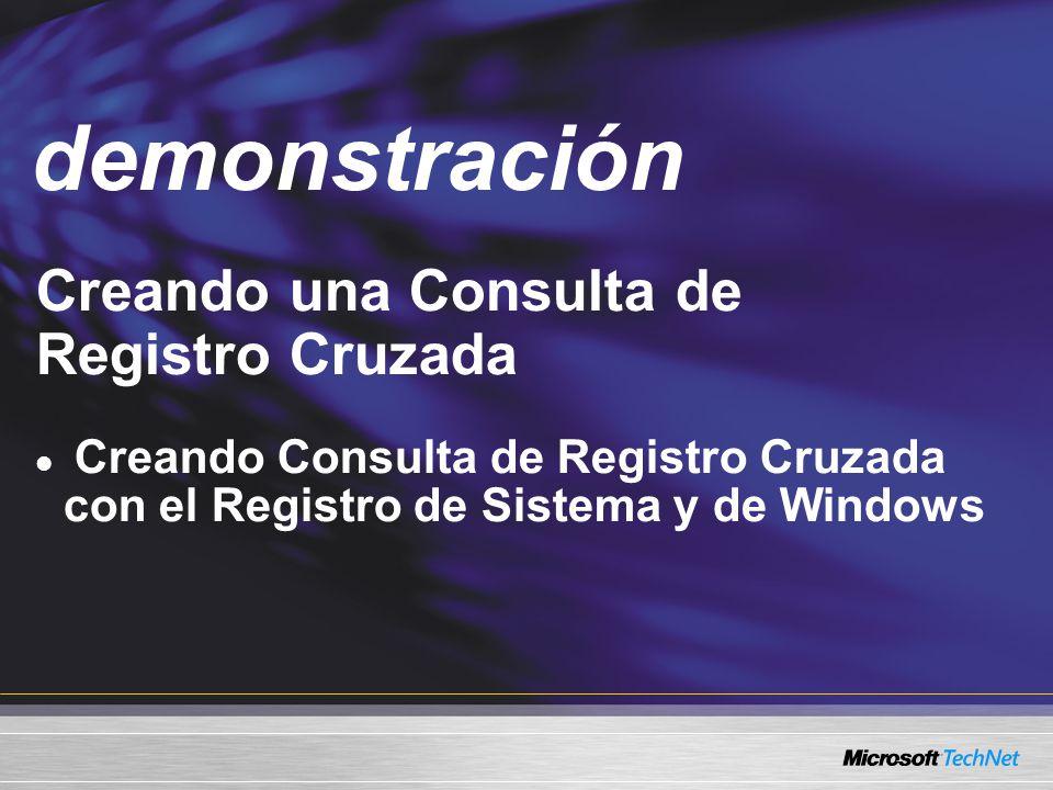 Demo Creando una Consulta de Registro Cruzada Creando Consulta de Registro Cruzada con el Registro de Sistema y de Windows demonstración