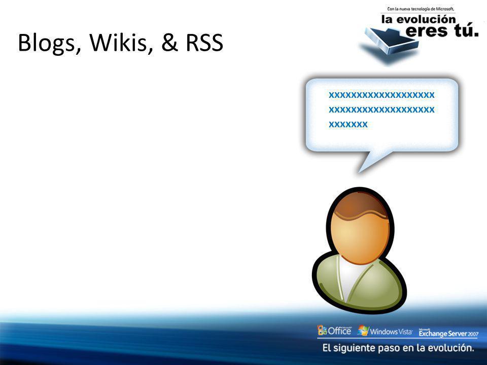 Blogs, Wikis, & RSS xxxxxxxxxxxxxxxxxxx xxxxxxxxxxxxxxxxxxx xxxxxxx