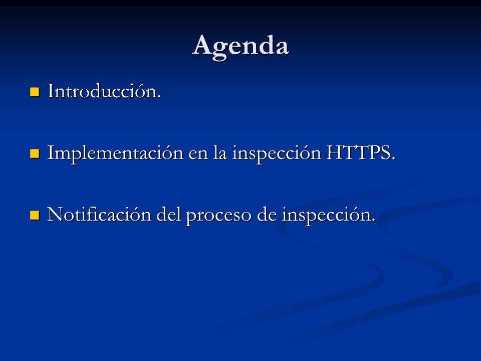 Excepciones En determinadas circunstancias puede ser requerido la no inspección de tráfico HTTPS.