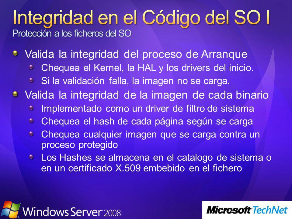 Valida la integridad del proceso de Arranque Chequea el Kernel, la HAL y los drivers del inicio. Si la validación falla, la imagen no se carga. Valida