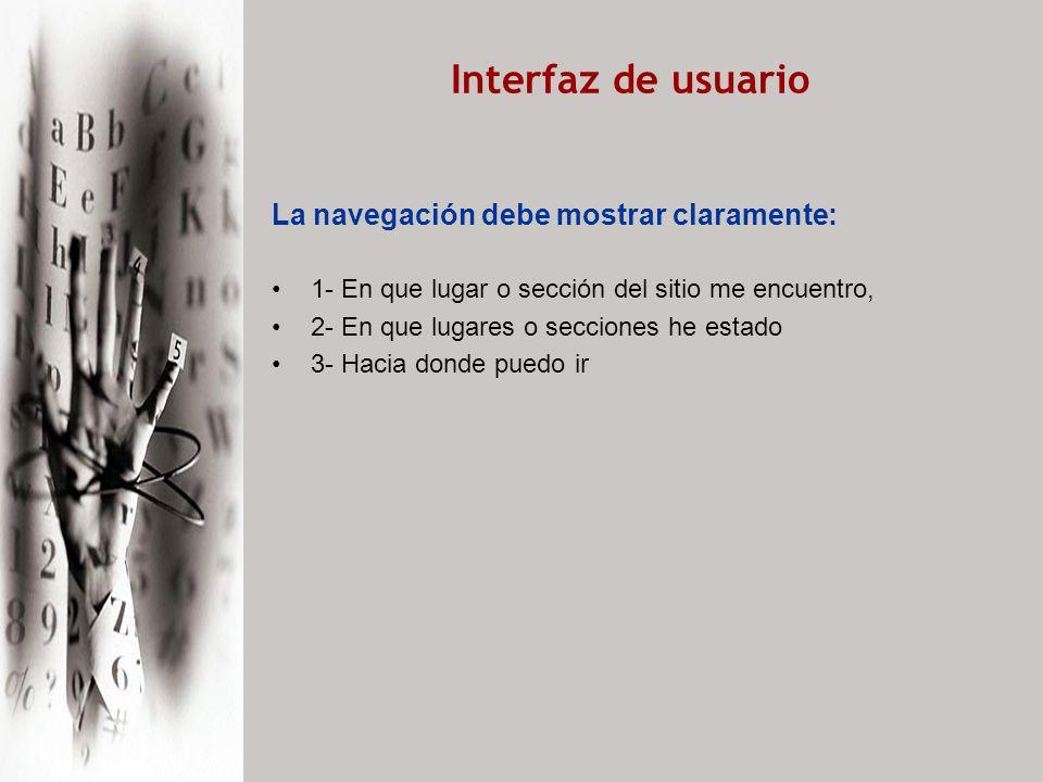 Interfaz de usuario Tips para el diseño de Interfaz : 1.