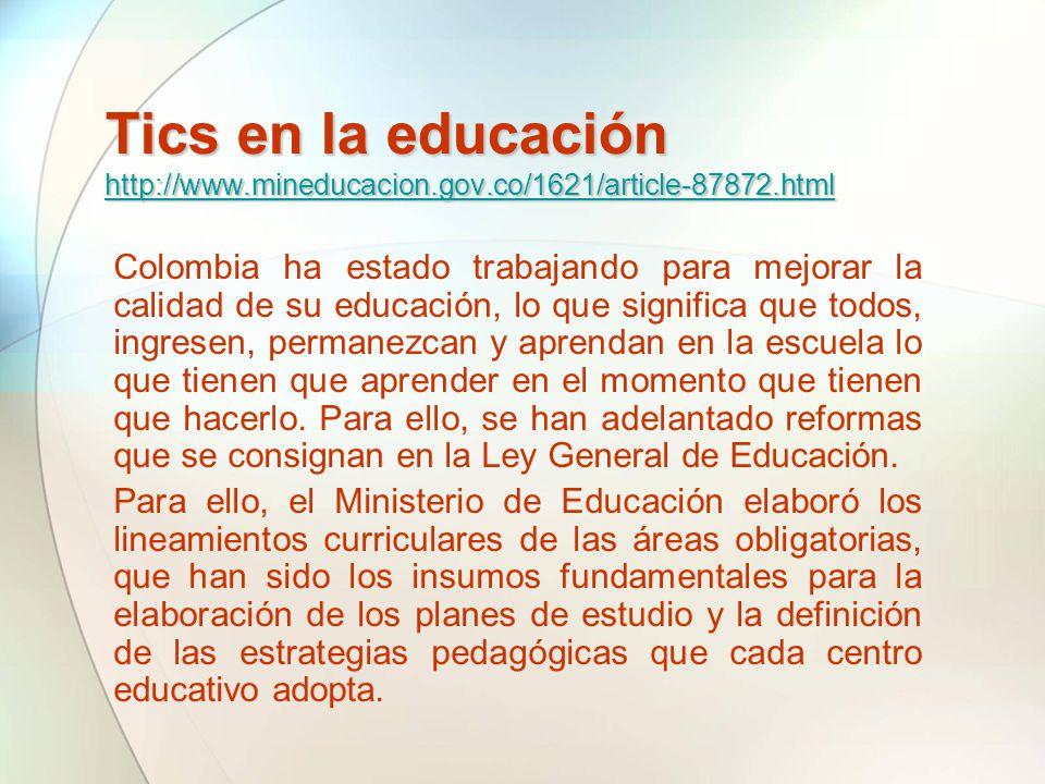 Colombia ha estado trabajando para mejorar la calidad de su educación, lo que significa que todos, ingresen, permanezcan y aprendan en la escuela lo q