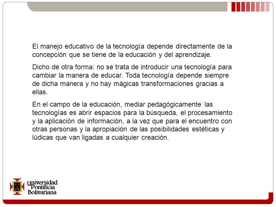 Los avances de la ciencia y de la tecnología demandan nuevas formas de enseñar, de aprender, de administrar la institución educativa.