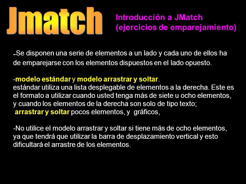 Introducción a JMatch (ejercicios de emparejamiento) - Se disponen una serie de elementos a un lado y cada uno de ellos ha de emparejarse con los elem