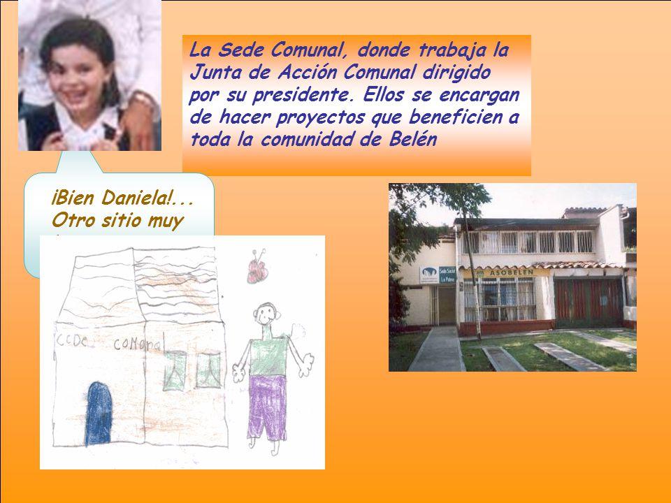La Sede Comunal, donde trabaja la Junta de Acción Comunal dirigido por su presidente.
