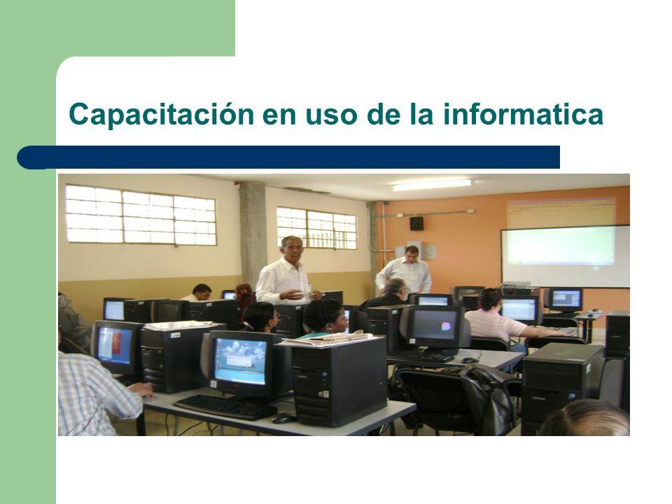 Capacitación en uso de la informatica