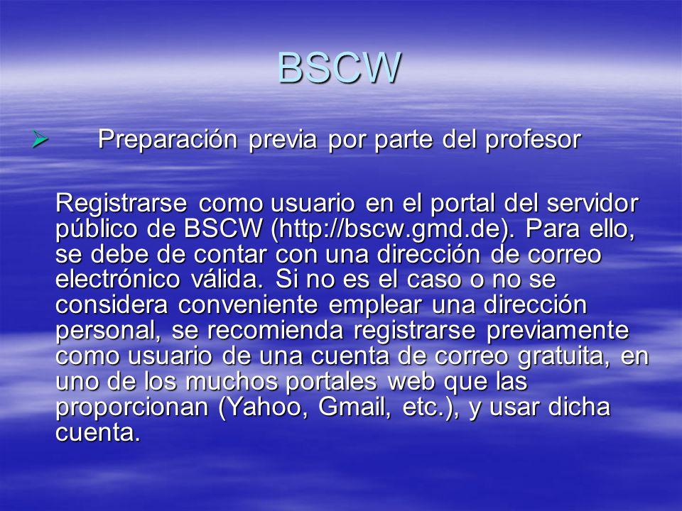 BSCW Preparación previa por parte del profesor Preparación previa por parte del profesor Registrarse como usuario en el portal del servidor público de