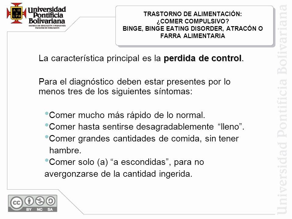 TRASTORNO DE ALIMENTACIÓN: ¿COMER COMPULSIVO.