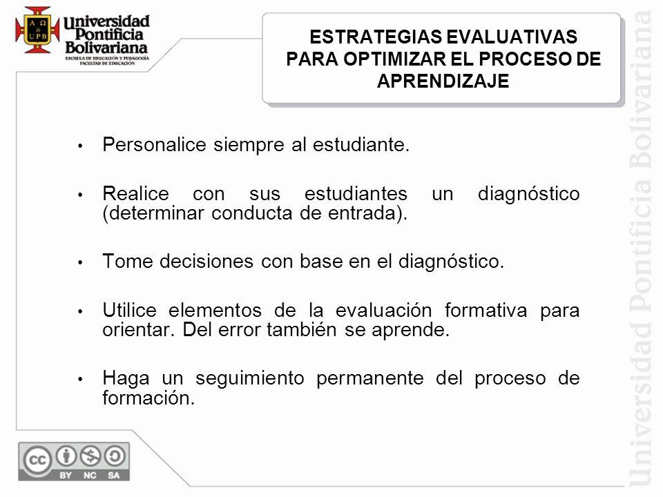Son factores de evaluación formativa, entre otros: Los trabajos extraclase de investigación y consulta.