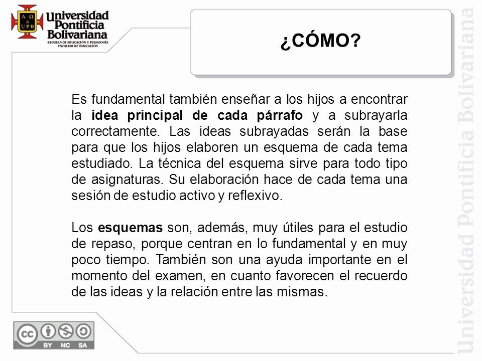 idea principal de cada párrafo Es fundamental también enseñar a los hijos a encontrar la idea principal de cada párrafo y a subrayarla correctamente.