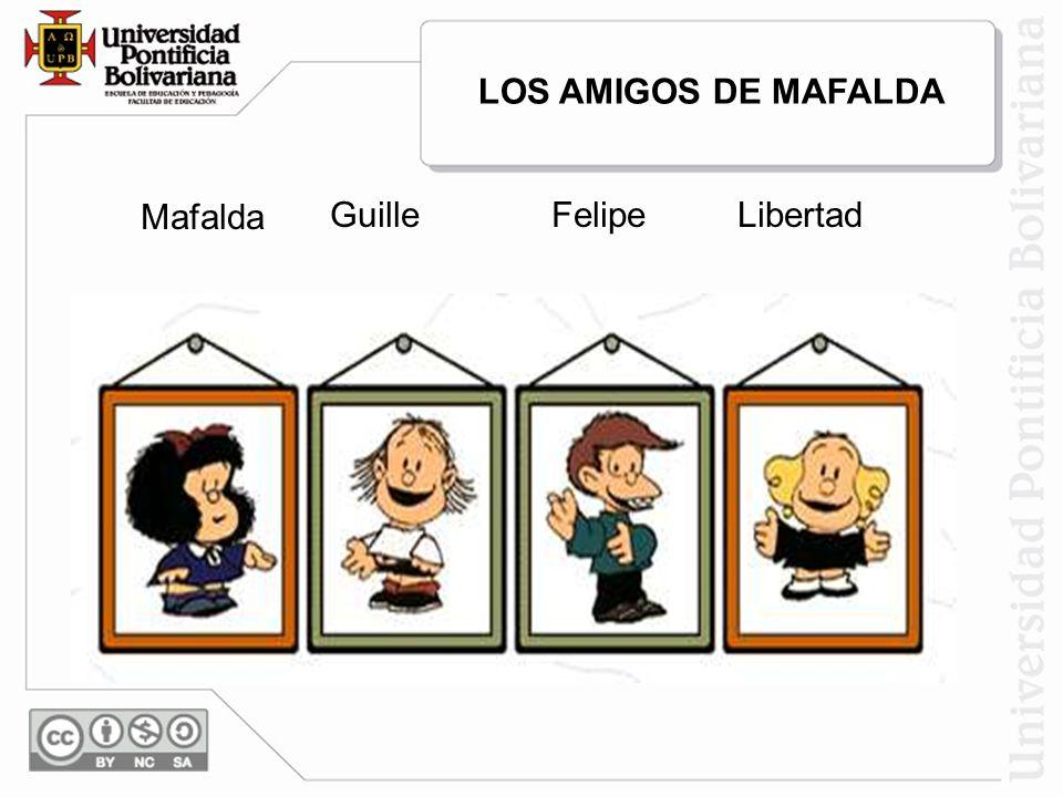 GuilleFelipeLibertad Mafalda LOS AMIGOS DE MAFALDA