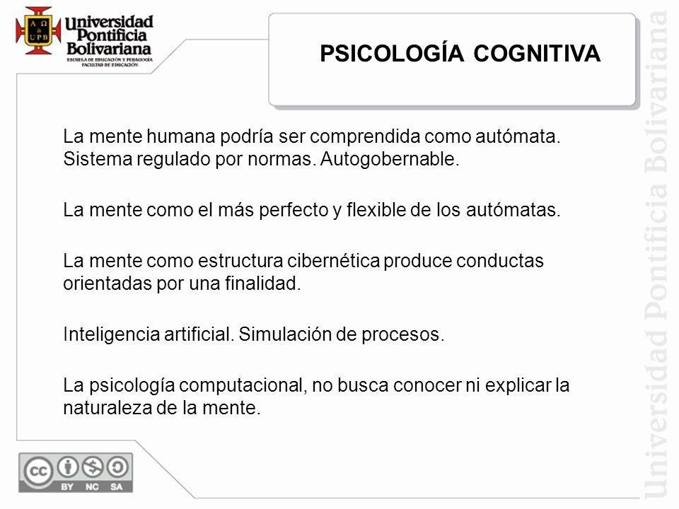 La mente humana podría ser comprendida como autómata. Sistema regulado por normas. Autogobernable. La mente como el más perfecto y flexible de los aut