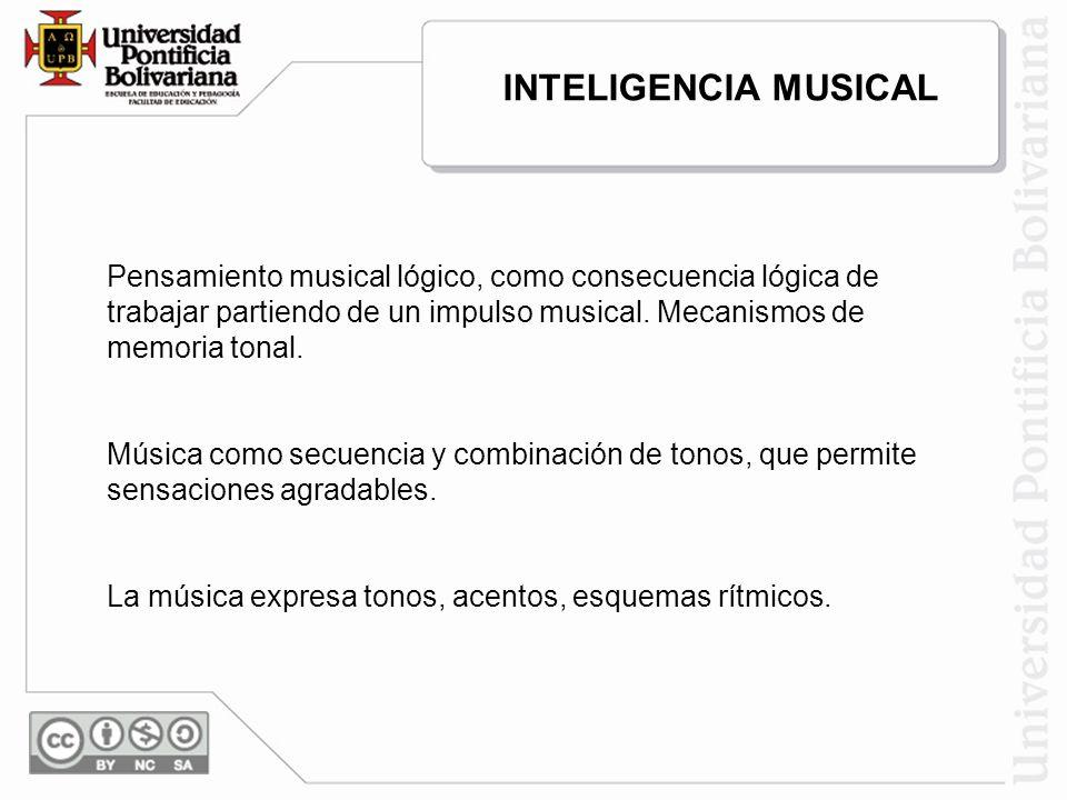 Pensamiento musical lógico, como consecuencia lógica de trabajar partiendo de un impulso musical. Mecanismos de memoria tonal. Música como secuencia y