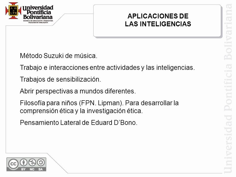 Método Suzuki de música. Trabajo e interacciones entre actividades y las inteligencias. Trabajos de sensibilización. Abrir perspectivas a mundos difer