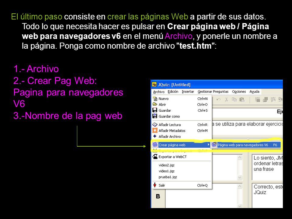 Tercera fase: Creación de las páginas Web El último paso consiste en crear las páginas Web a partir de sus datos.