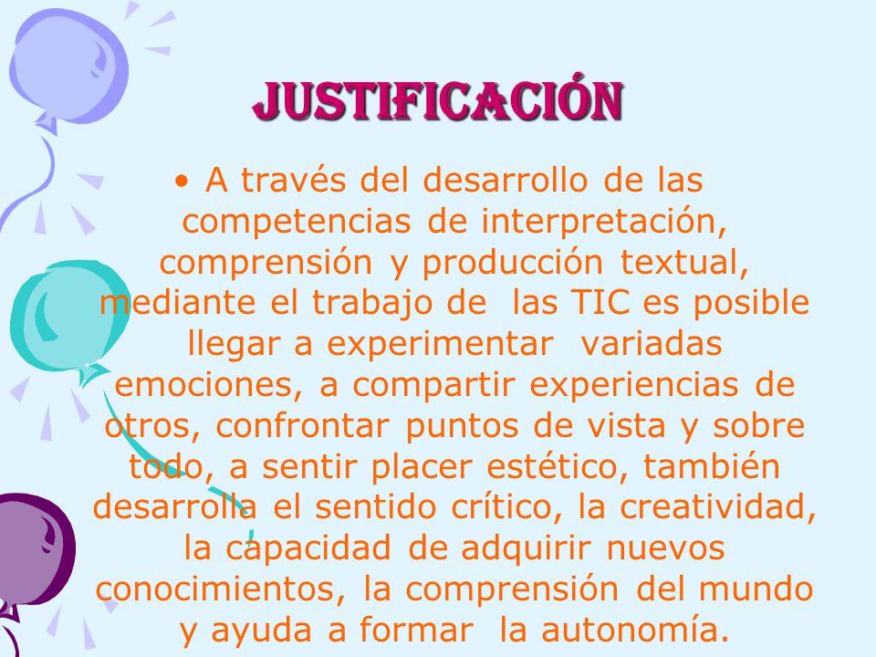 OBJETIVO GENERAL: Desarrollar las competencias comunicativas y ciudadanas, utilizando las tecnologías de información y comunicación (TICS).