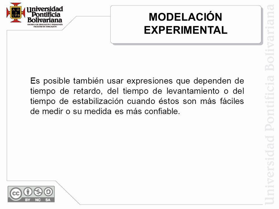 Es posible también usar expresiones que dependen de tiempo de retardo, del tiempo de levantamiento o del tiempo de estabilización cuando éstos son más