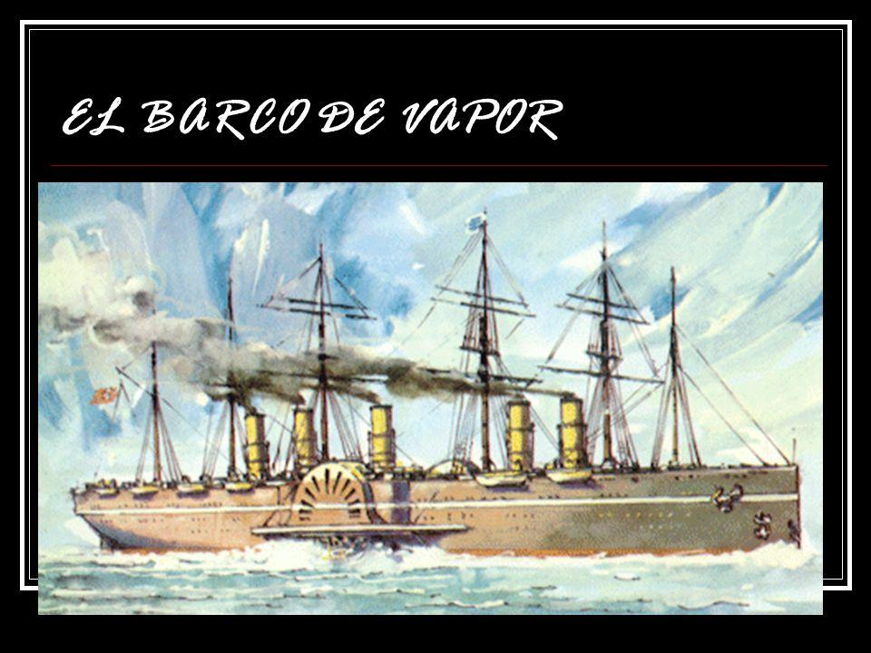 la creación del barco a vapor Blasco Garay, marino español, muerto hacia el 1552, fue el primer europeo en utilizar el vapor para mover los barcos.