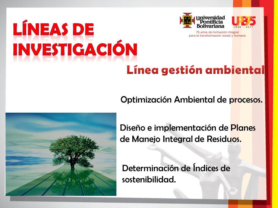 Optimización Ambiental de procesos. Diseño e implementación de Planes de Manejo Integral de Residuos. Determinación de Índices de sostenibilidad.