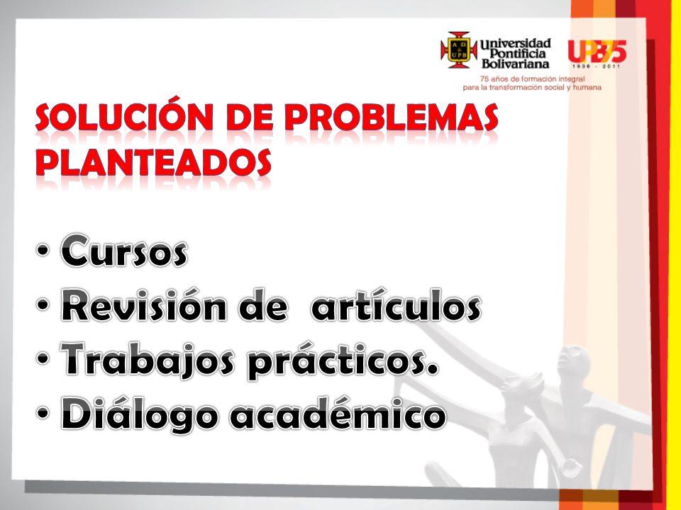 Coordinador: Ph.D Jorge A. Velásquez J.