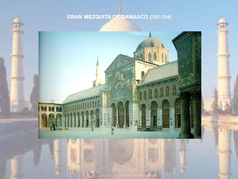 GRAN MEZQUITA DE DAMASCO ( 707-714)