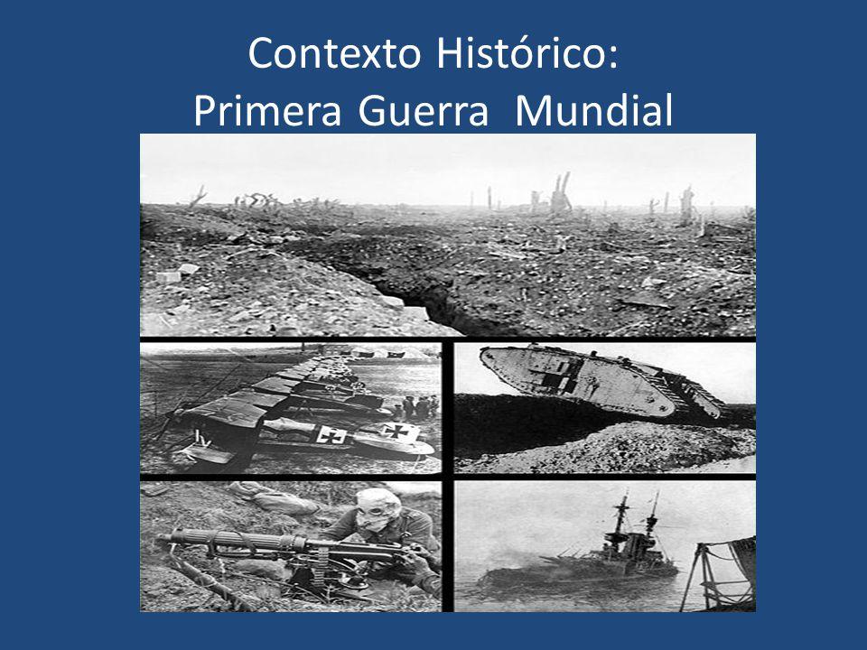 Contexto Histórico: Primera Guerra Mundial