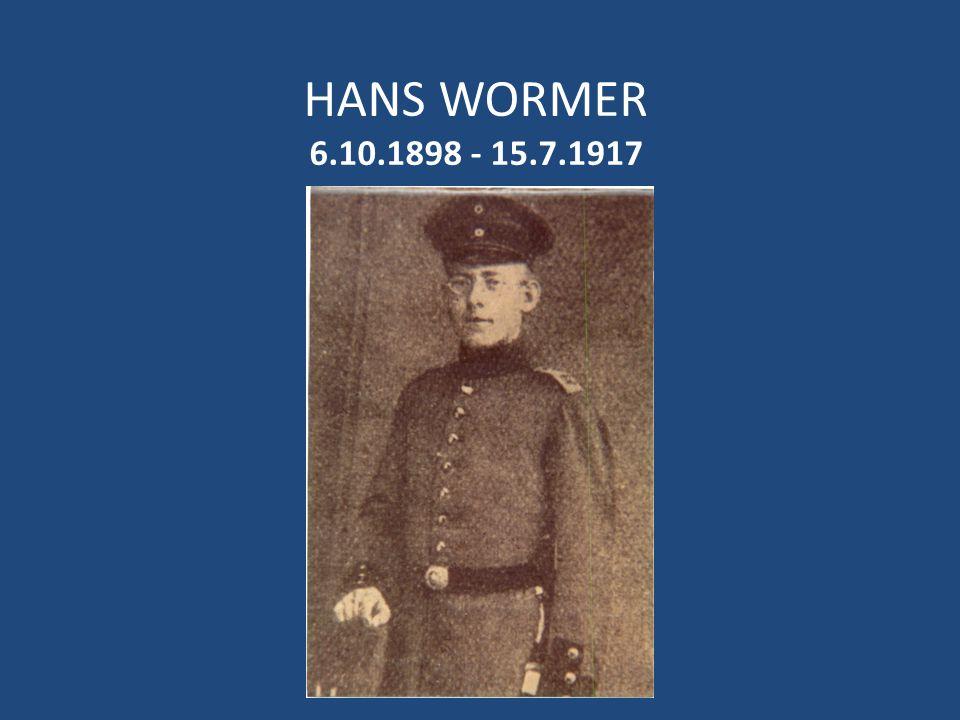 HANS WORMER 6.10.1898 - 15.7.1917