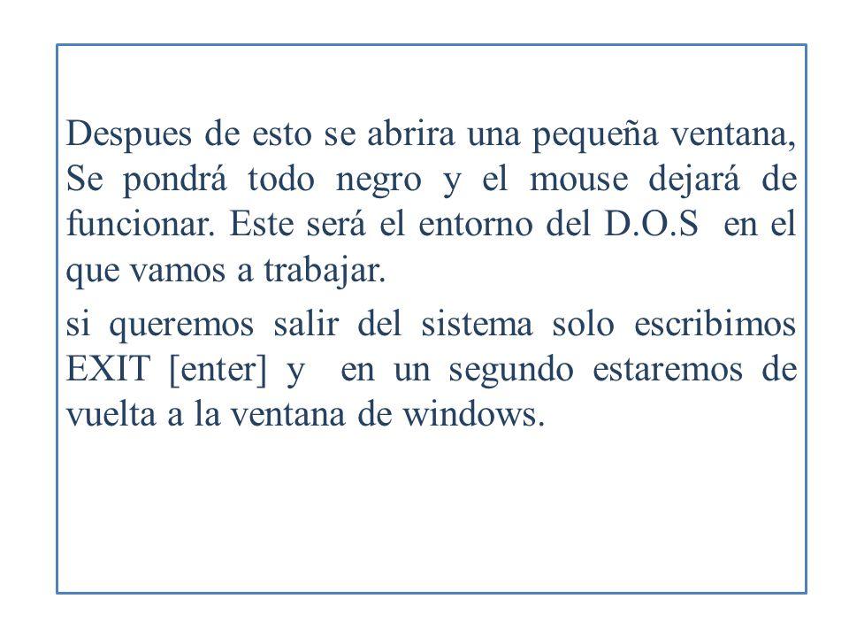 CARACTERISTICAS DEL DOS El DOS carece por completo de interfaz gráfica, y no utiliza el ratón.