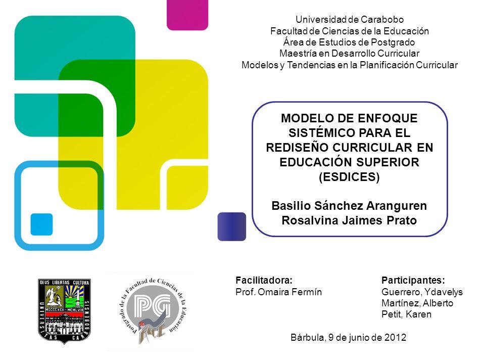 Universidad de Carabobo Facultad de Ciencias de la Educación Área de Estudios de Postgrado Maestría en Desarrollo Curricular Modelos y Tendencias en l