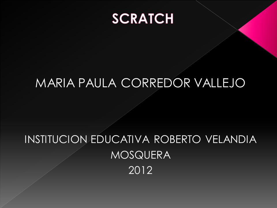 MARIA PAULA CORREDOR VALLEJO INSTITUCION EDUCATIVA ROBERTO VELANDIA MOSQUERA 2012