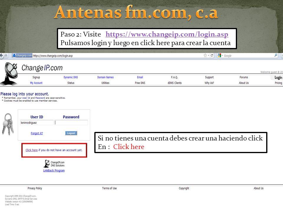 Paso 2: Visite https://www.changeip.com/login.asphttps://www.changeip.com/login.asp Pulsamos login y luego en click here para crear la cuenta Si no ti