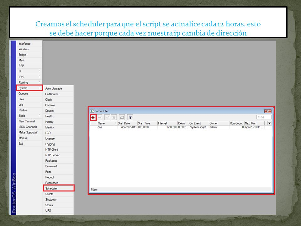 Creamos el scheduler para que el script se actualice cada 12 horas, esto se debe hacer porque cada vez nuestra ip cambia de dirección